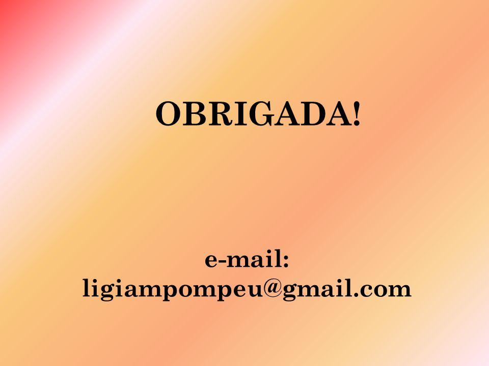 e-mail: ligiampompeu@gmail.com