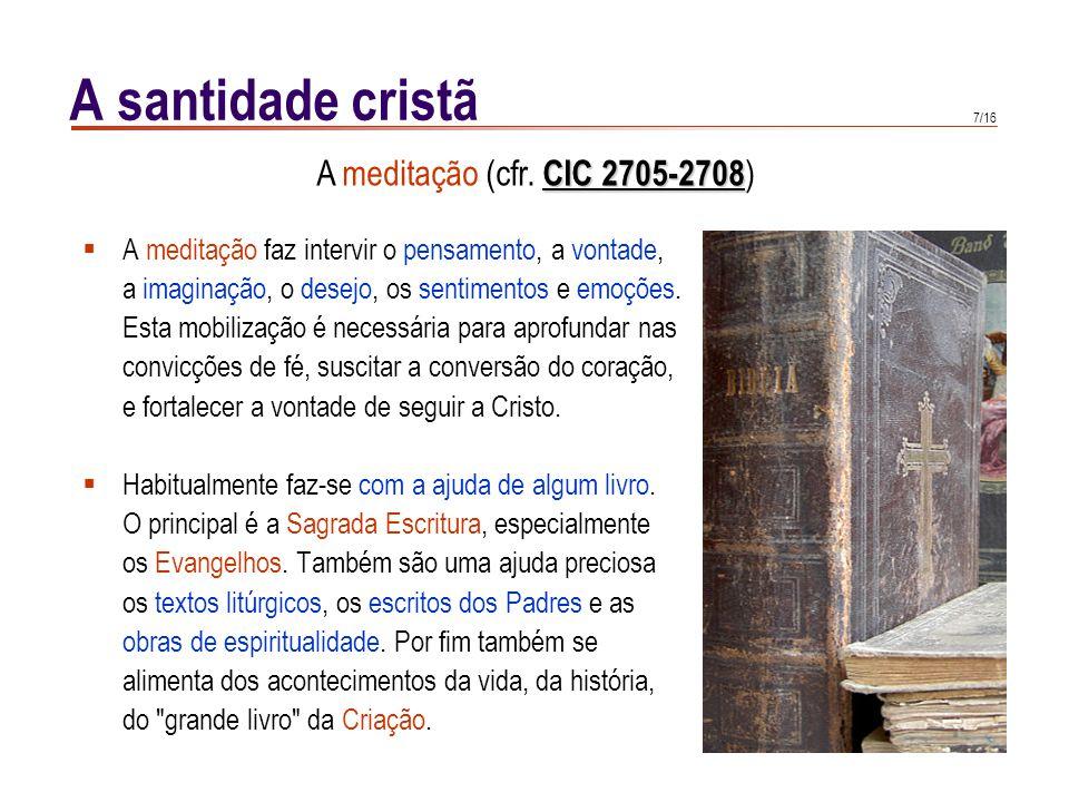 A contemplação (cfr. CIC 2709-2719)