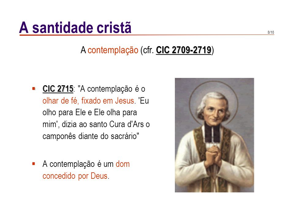 A santidade cristã Vida contemplativa