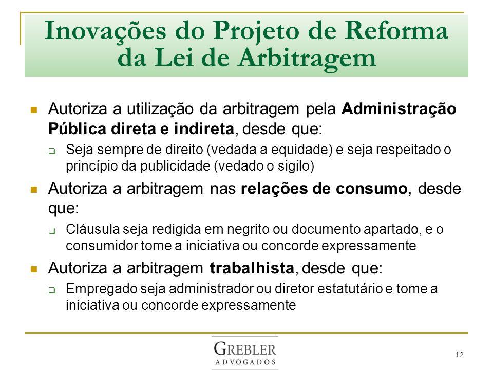 Inovações do Projeto de Reforma da Lei de Arbitragem
