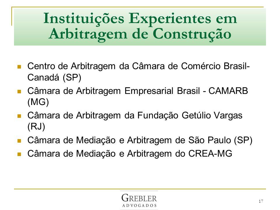 Instituições Experientes em Arbitragem de Construção