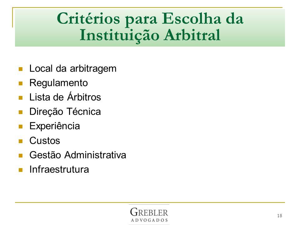 Critérios para Escolha da Instituição Arbitral