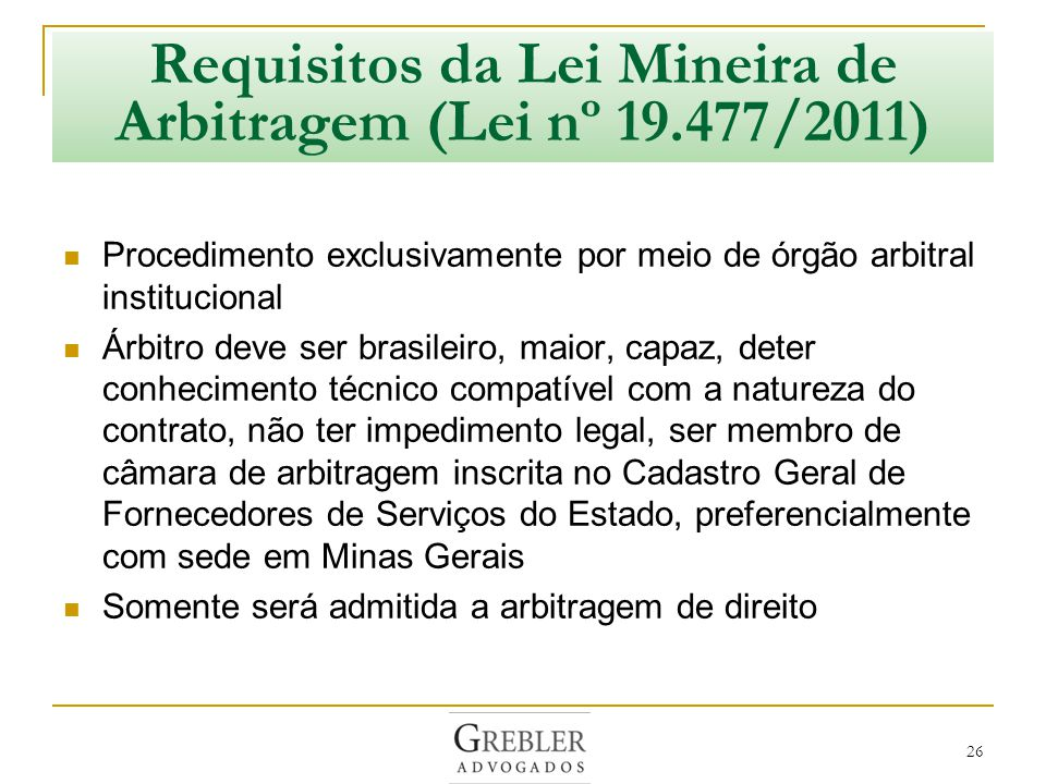 Requisitos da Lei Mineira de Arbitragem (Lei nº 19.477/2011)