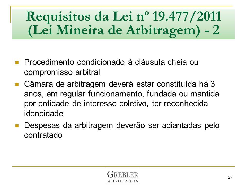 Requisitos da Lei nº 19.477/2011 (Lei Mineira de Arbitragem) - 2