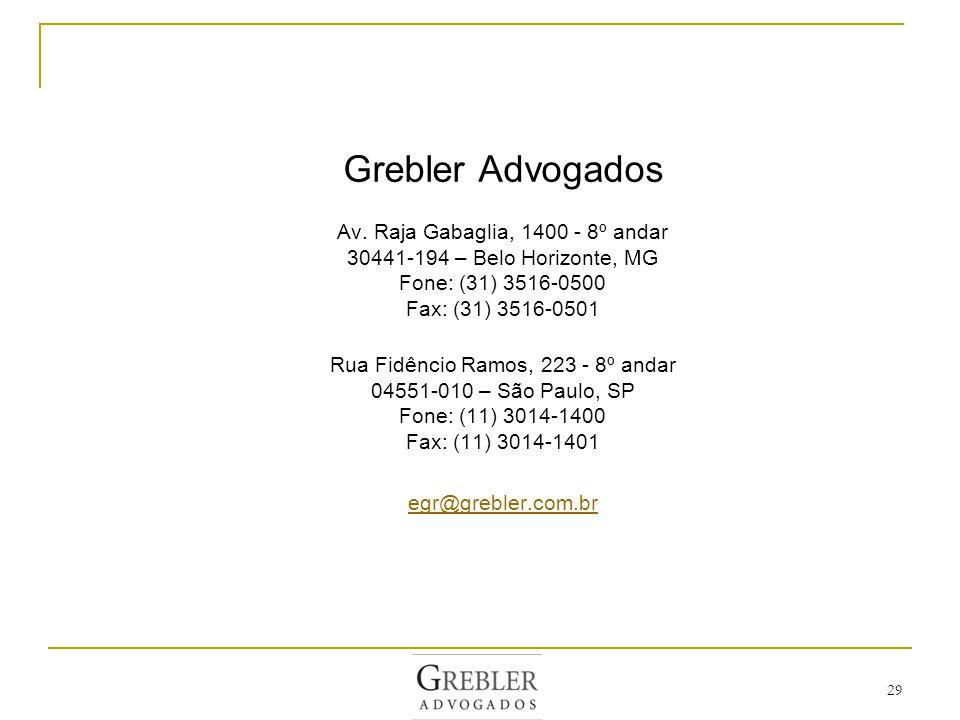 Grebler Advogados Av. Raja Gabaglia, 1400 - 8º andar