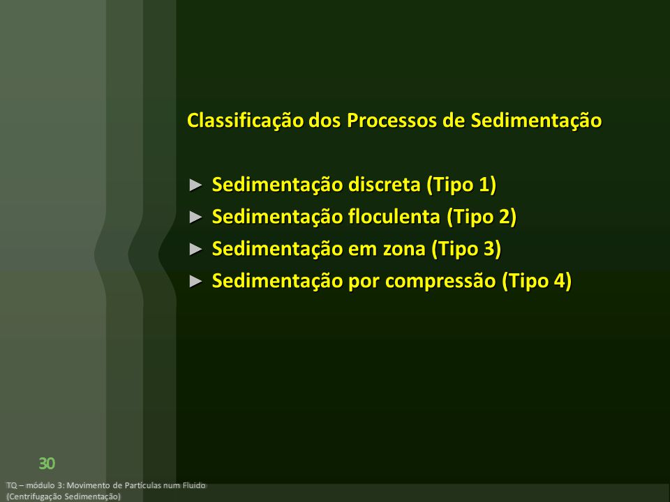 Classificação dos Processos de Sedimentação