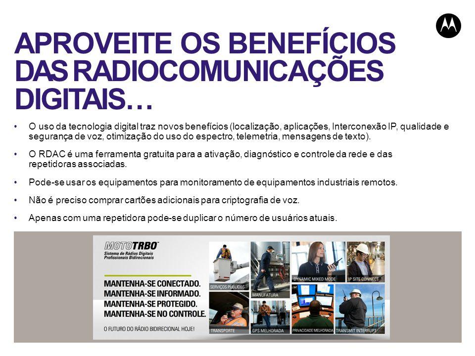 APROVEITE OS BENEFÍCIOS DAS RADIOCOMUNICAÇÕES DIGITAIS…