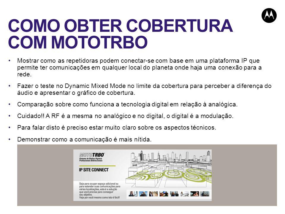 COMO OBTER COBERTURA COM MOTOTRBO