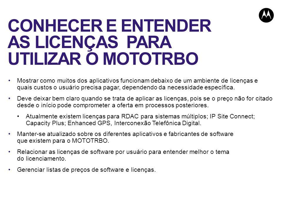 CONHECER E ENTENDER AS LICENÇAS PARA UTILIZAR O MOTOTRBO