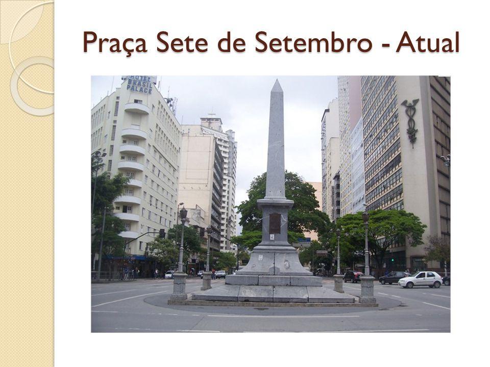Praça Sete de Setembro - Atual