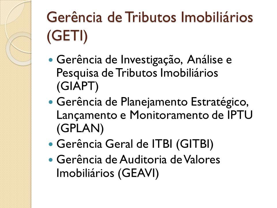 Gerência de Tributos Imobiliários (GETI)