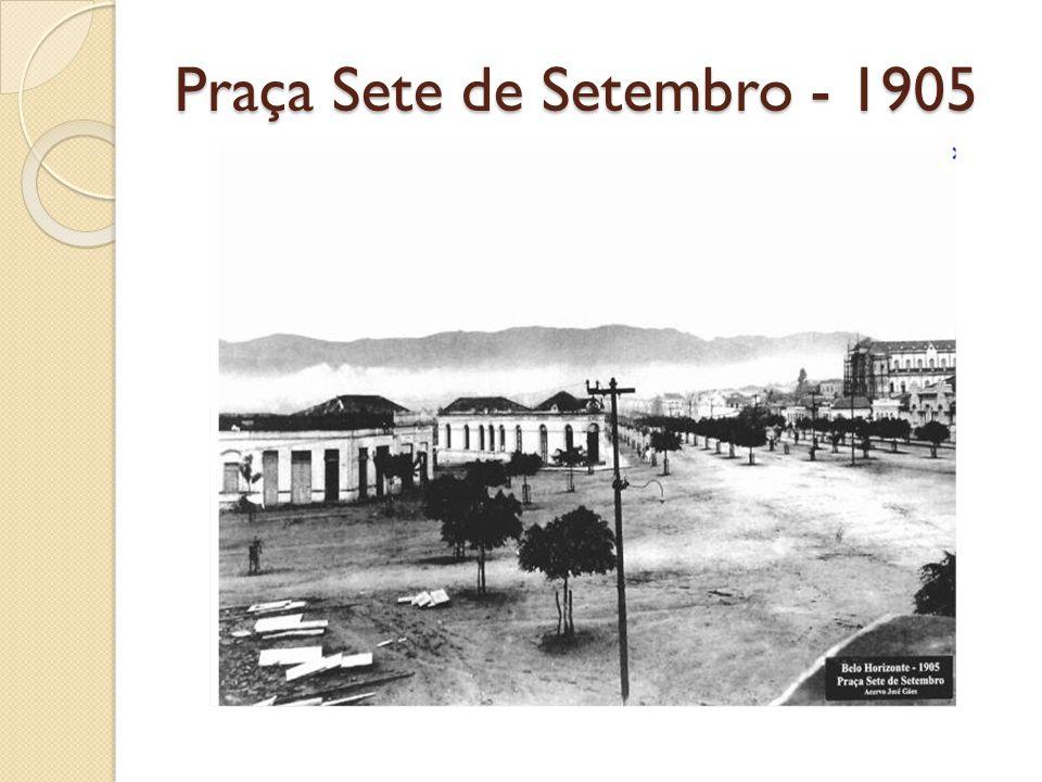 Praça Sete de Setembro - 1905