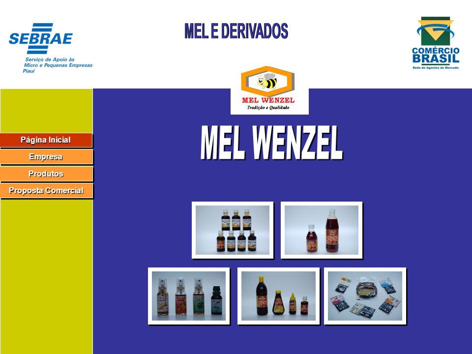 MEL WENZEL MEL E DERIVADOS Página Inicial Empresa Produtos