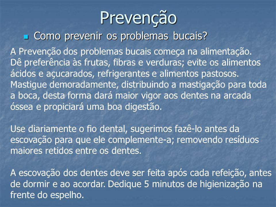 Prevenção Como prevenir os problemas bucais