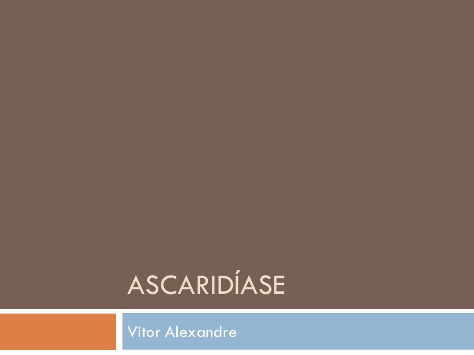Ascaridíase Vitor Alexandre