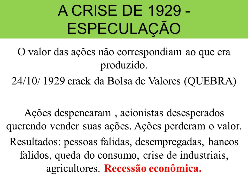 A CRISE DE 1929 - ESPECULAÇÃO