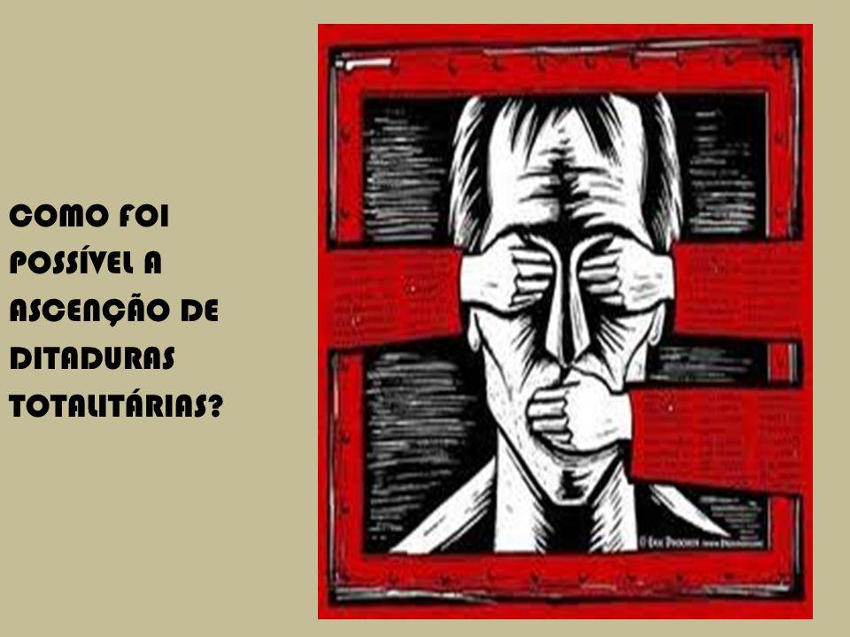 COMO FOI POSSÍVEL A ASCENÇÃO DE DITADURAS TOTALITÁRIAS CAPÍTULO 9