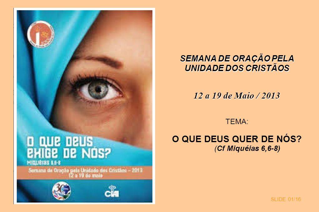 SEMANA DE ORAÇÃO PELA UNIDADE DOS CRISTÃOS