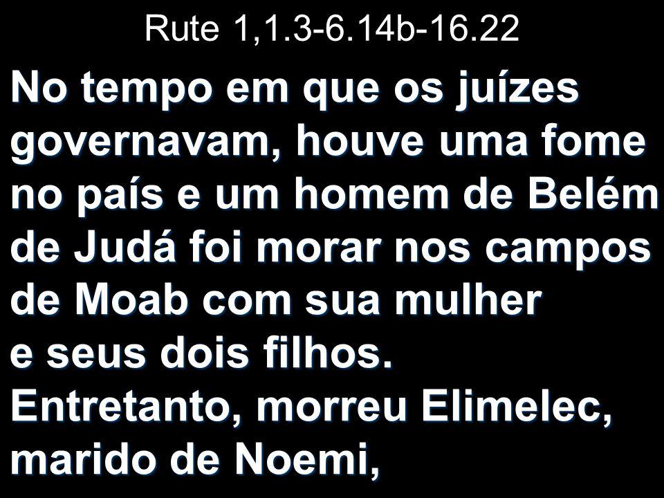 Rute 1,1.3-6.14b-16.22