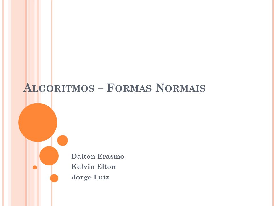 Algoritmos – Formas Normais