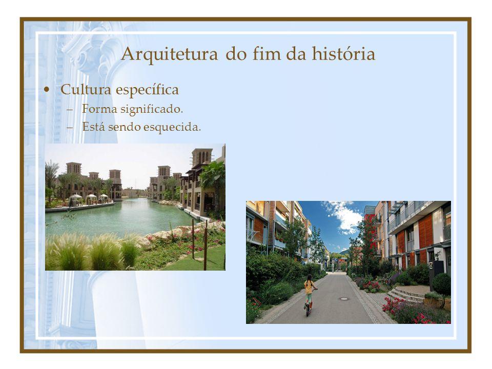 Arquitetura do fim da história