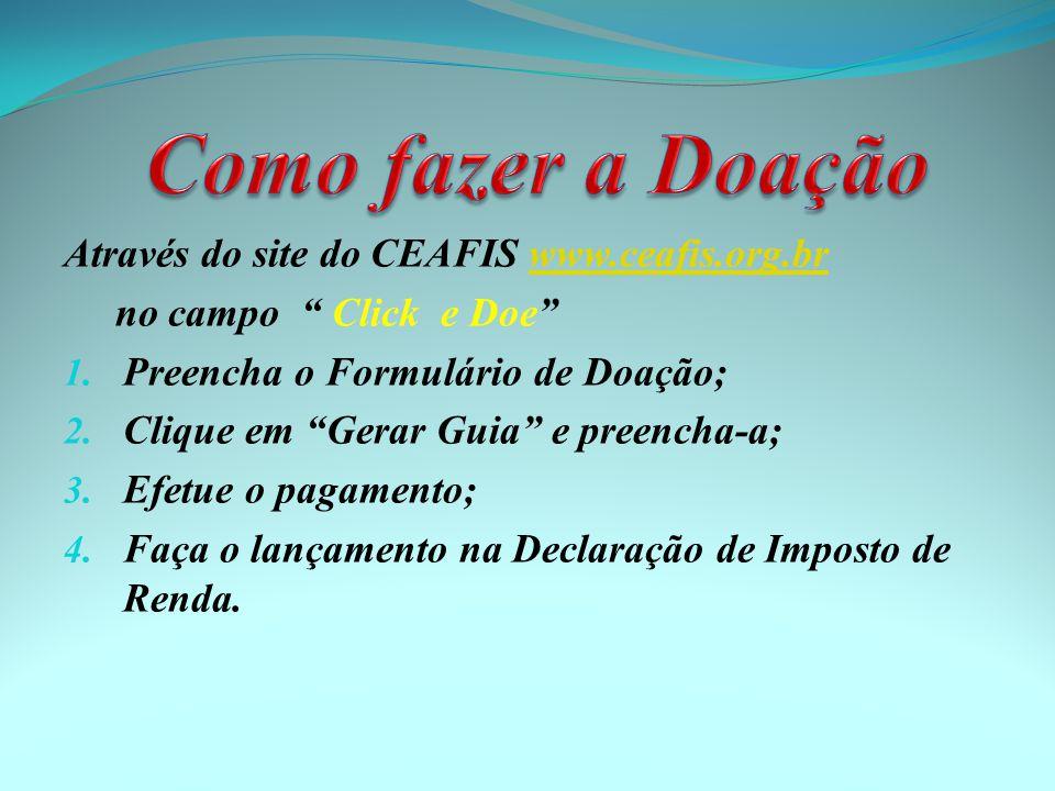 Como fazer a Doação Através do site do CEAFIS www.ceafis.org.br