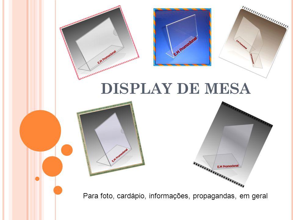 DISPLAY DE MESA Para foto, cardápio, informações, propagandas, em geral