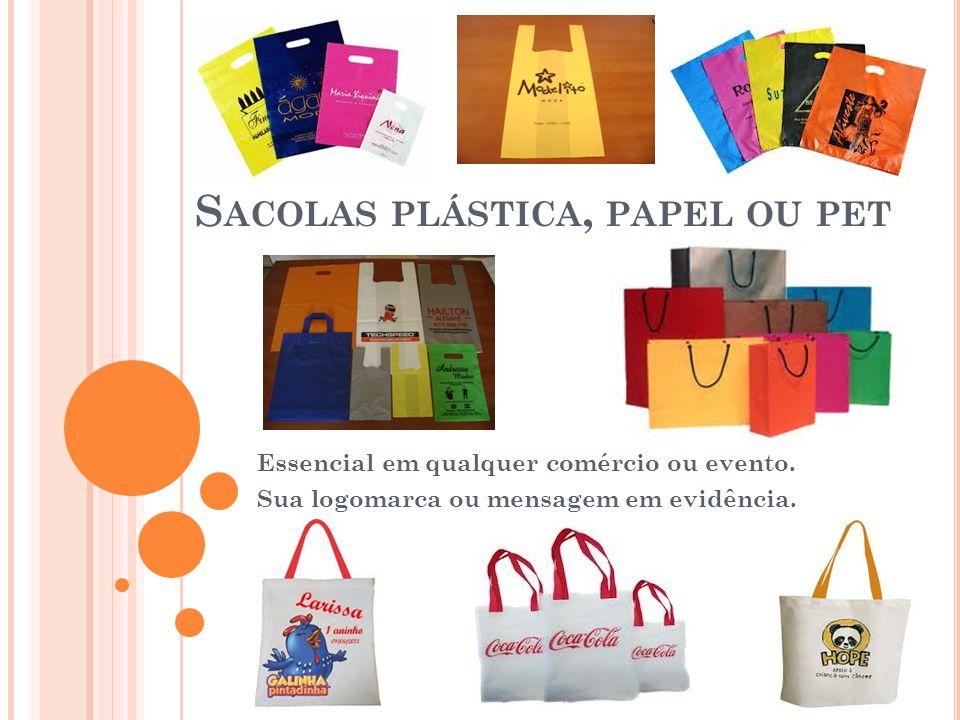 Sacolas plástica, papel ou pet