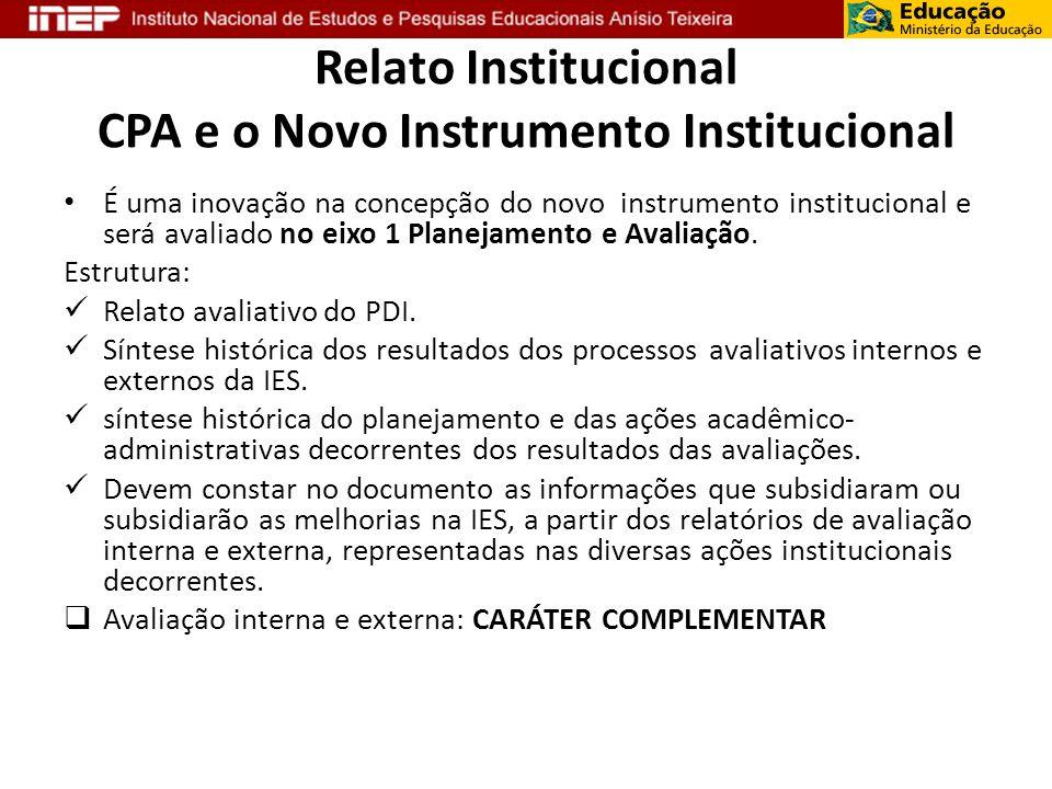 Relato Institucional CPA e o Novo Instrumento Institucional