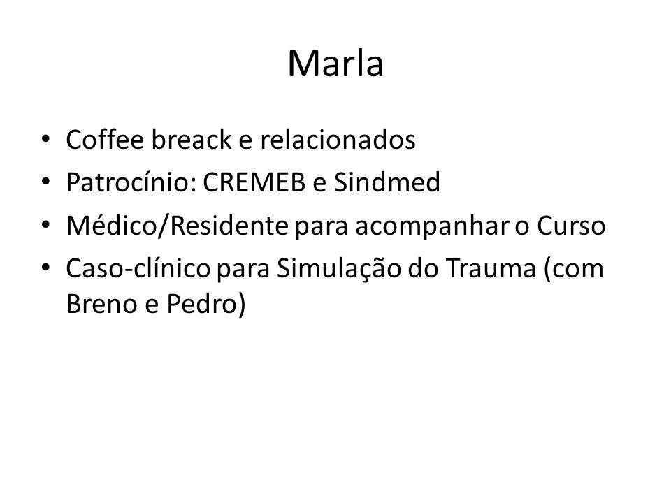 Marla Coffee breack e relacionados Patrocínio: CREMEB e Sindmed