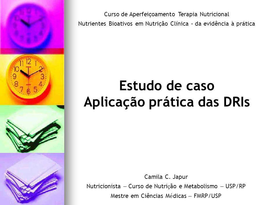 Aplicação prática das DRIs