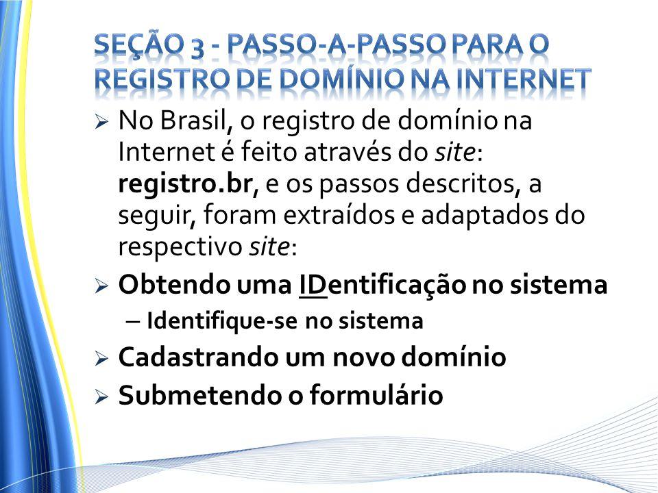 Seção 3 - Passo-a-passo para o registro de Domínio na Internet