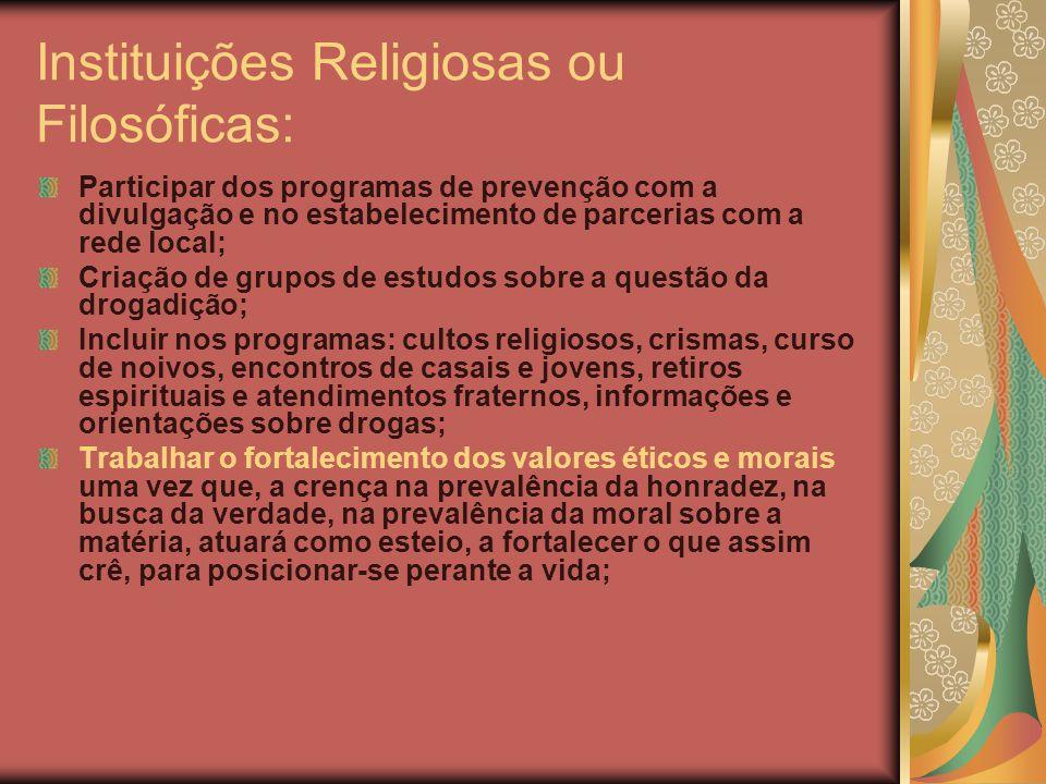Instituições Religiosas ou Filosóficas: