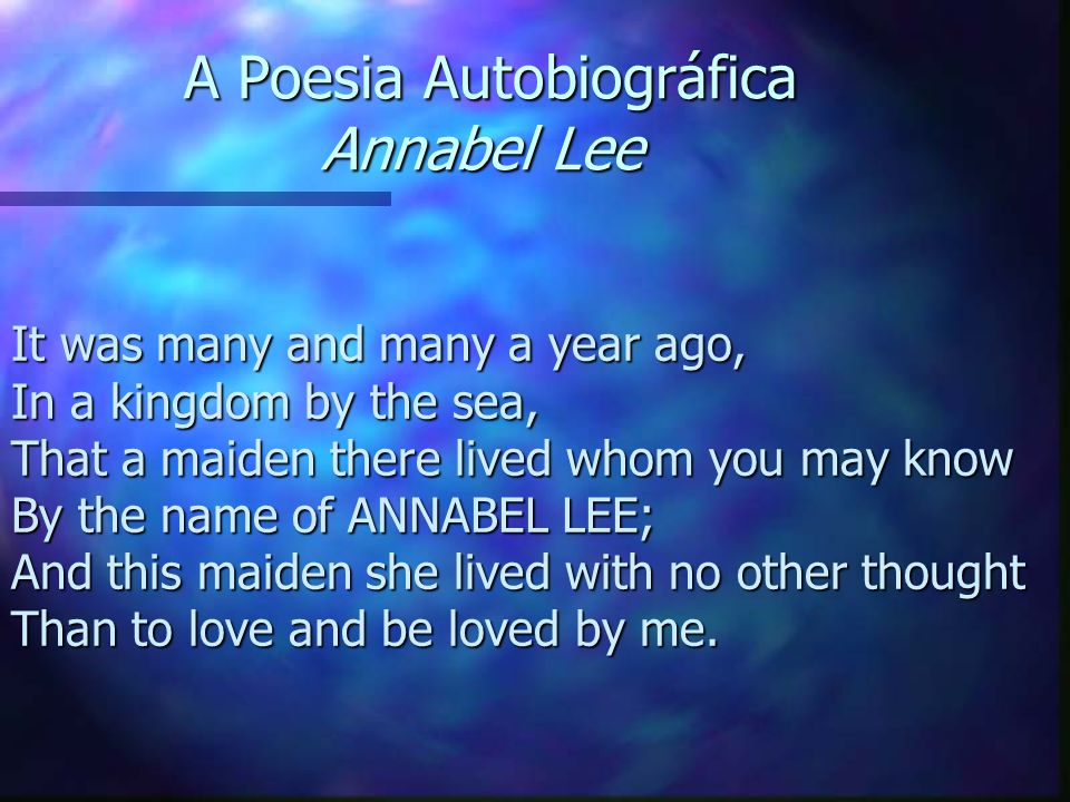 A Poesia Autobiográfica Annabel Lee