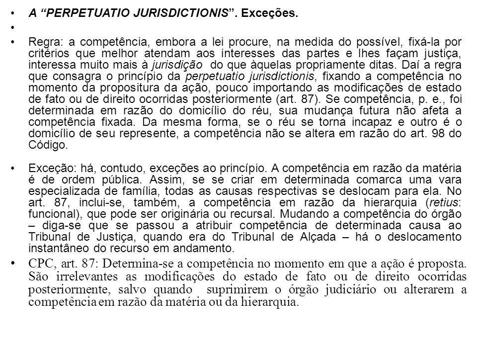 A PERPETUATIO JURISDICTIONIS . Exceções.