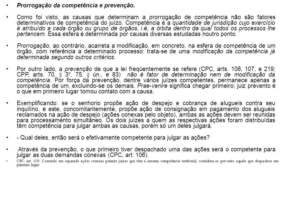 Prorrogação da competência e prevenção.