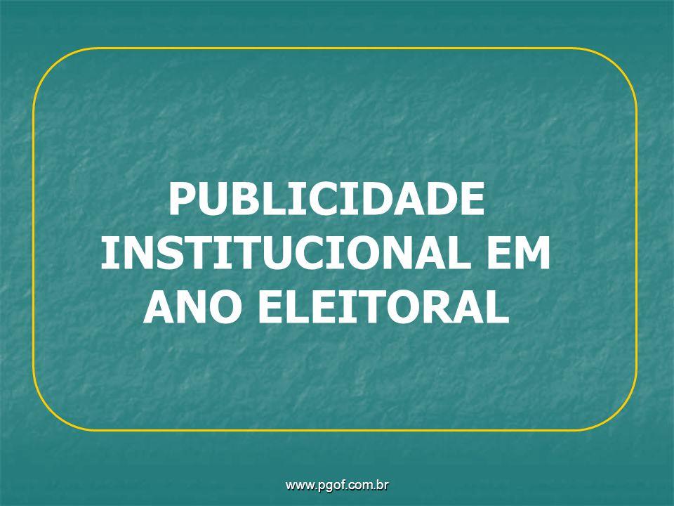 PUBLICIDADE INSTITUCIONAL EM ANO ELEITORAL