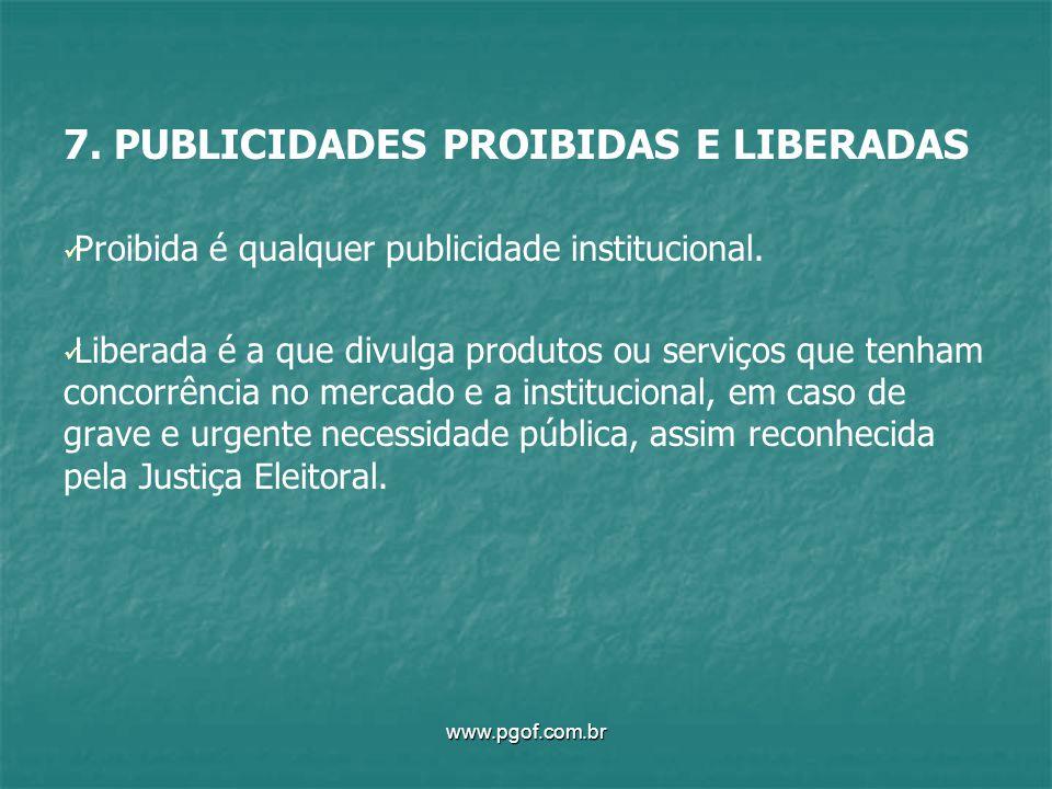 7. PUBLICIDADES PROIBIDAS E LIBERADAS