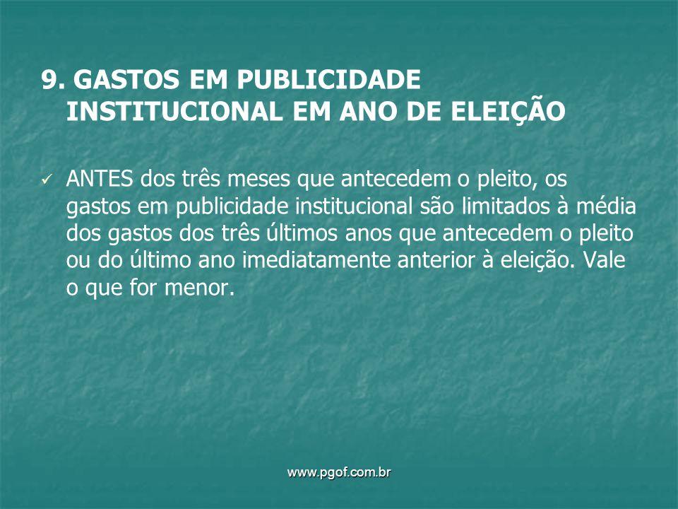 9. GASTOS EM PUBLICIDADE INSTITUCIONAL EM ANO DE ELEIÇÃO