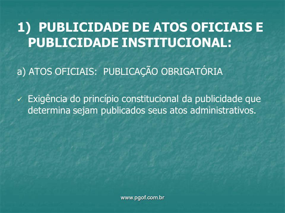 1) PUBLICIDADE DE ATOS OFICIAIS E PUBLICIDADE INSTITUCIONAL: