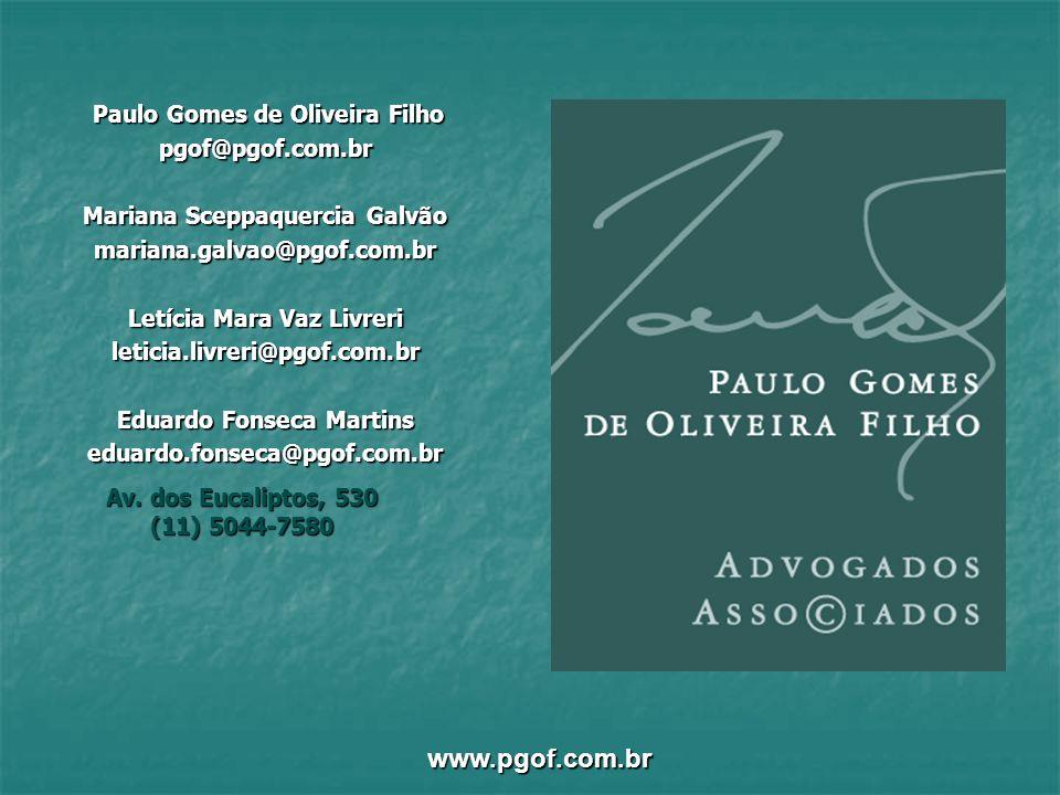 www.pgof.com.br Paulo Gomes de Oliveira Filho pgof@pgof.com.br