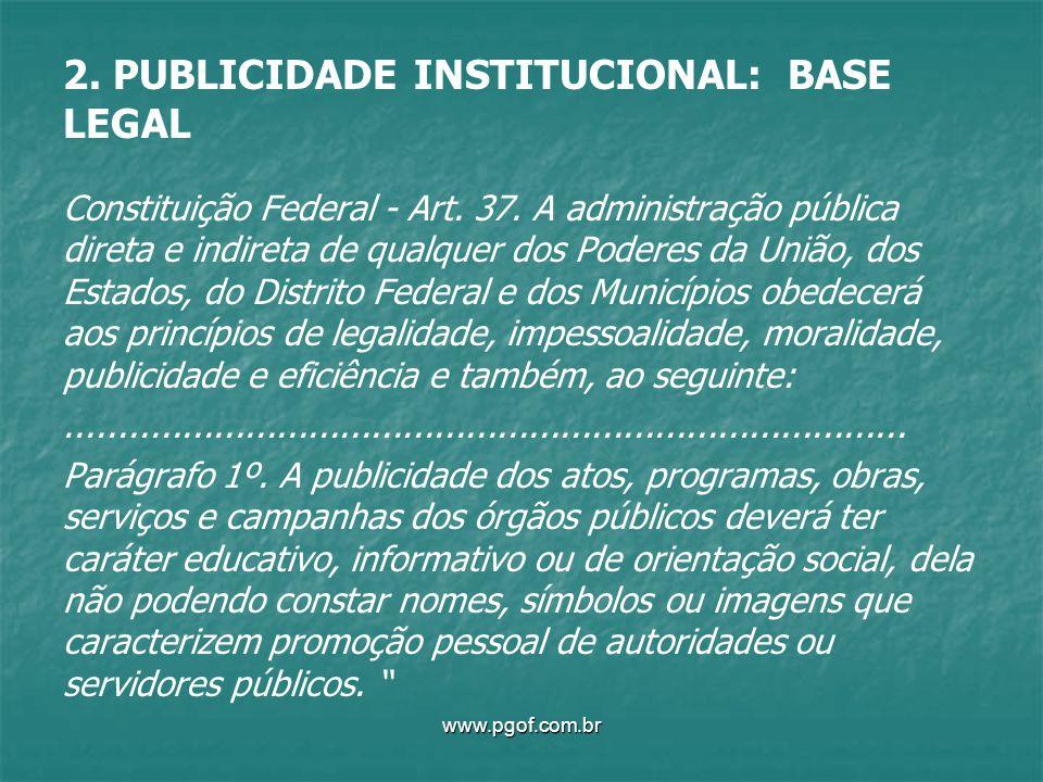 2. PUBLICIDADE INSTITUCIONAL: BASE LEGAL