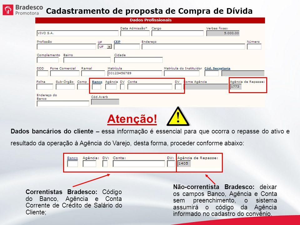 Atenção! Cadastramento de proposta de Compra de Dívida