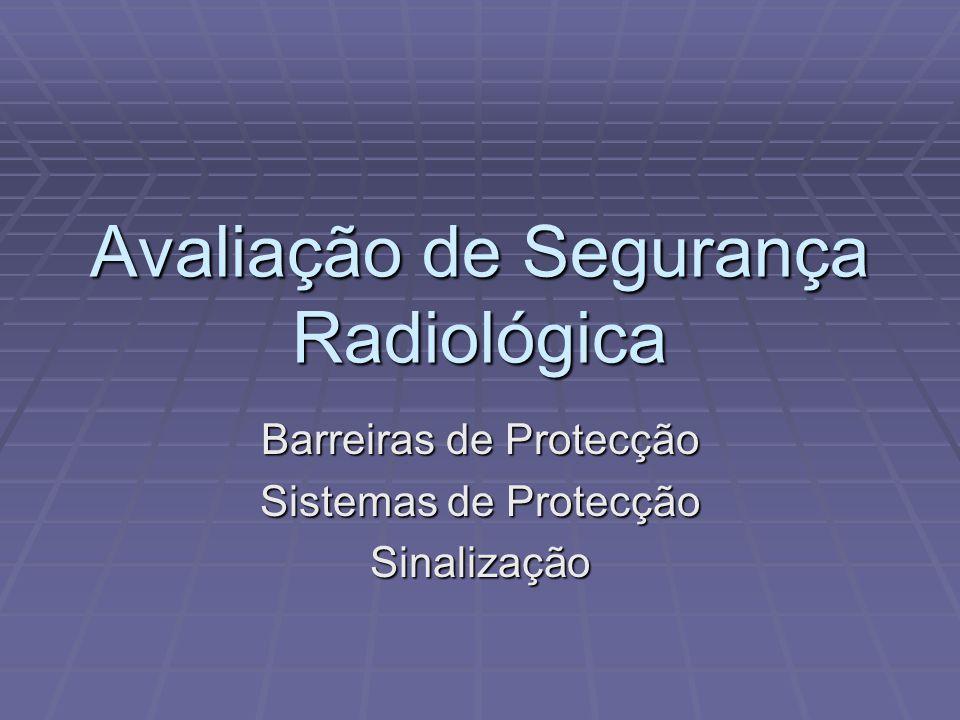 Avaliação de Segurança Radiológica