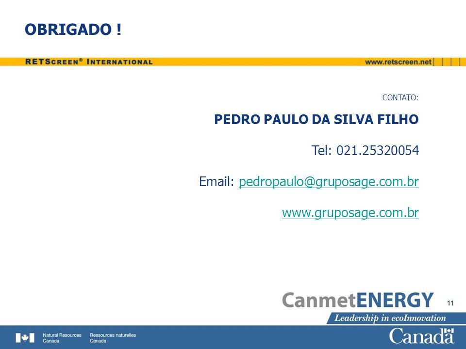 OBRIGADO ! PEDRO PAULO DA SILVA FILHO Tel: 021.25320054