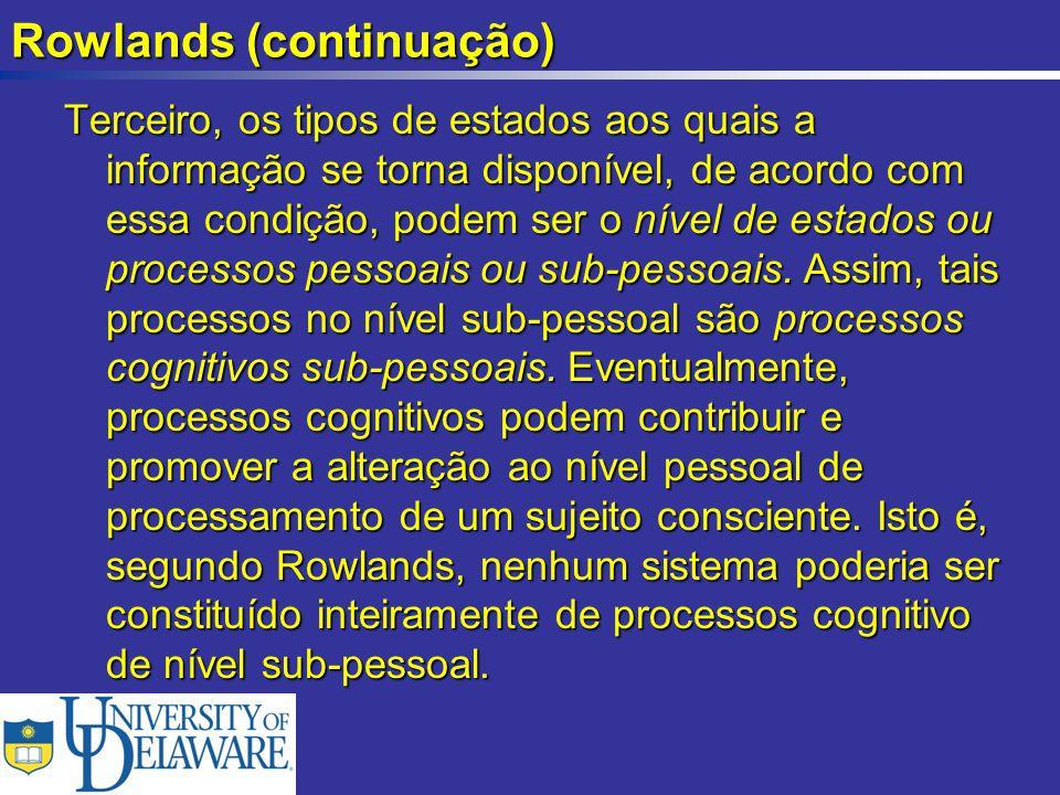Rowlands (continuação)