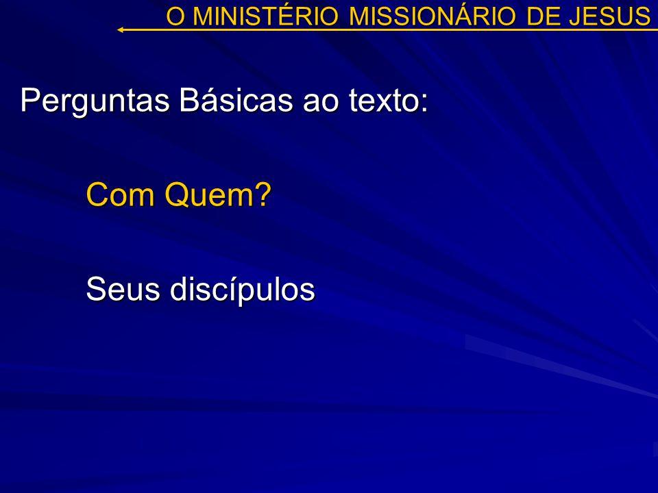 O MINISTÉRIO MISSIONÁRIO DE JESUS