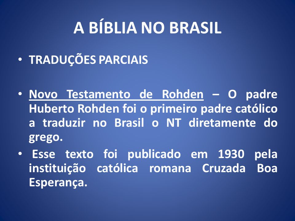 A BÍBLIA NO BRASIL TRADUÇÕES PARCIAIS
