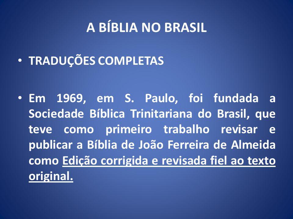 A BÍBLIA NO BRASIL TRADUÇÕES COMPLETAS