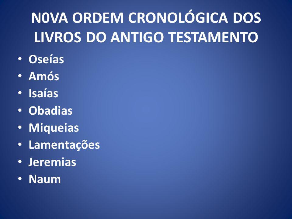 N0VA ORDEM CRONOLÓGICA DOS LIVROS DO ANTIGO TESTAMENTO